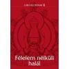 Jaffa Kiadó félelem nélküli halál - tanácsok életünk döntő pillanatához