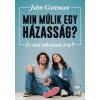 Jaffa Kiadó John Gottman: Min múlik egy házasság? - És mit tehetünk érte?