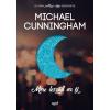 Jaffa Kiadó Michael Cunningham: Mire leszáll az éj