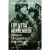 Jaffa Kiadó Robert Kershaw: Egy utca Arnhemben - A megszállás és a felszabadulás drámája, 1940-1945