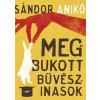 Jaffa Kiadó Sándor Anikó-Megbukott bűvészinasok (Új példány, megvásárolható, de nem kölcsönözhető!)