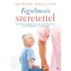 Jaffa WYCOFF, JERRY - FEGYELMEZÉS SZERETETTEL