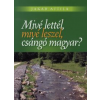 Jakab Attila Mivé lettél, mivé leszel, csángó magyar?