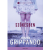 James Grippando GRIPPANDO, JAMES - SZÖKÉSBEN - VILÁGSIKEREK