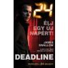 James Swallow 24: Deadline - Élj egy új napért!