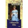 Jane Austen A KLASTROM TITKA - FELVIDÉKI ANDRÁS RAJZAIVAL