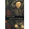 Janet Hardy-Gould OXFORD BOOKWORMS LIBRARY 2. - HENRY VIII AND HIS SIX WIVES - CD - PACK