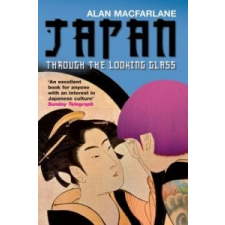 Japan Through the Looking Glass – Alan Macfarlane idegen nyelvű könyv