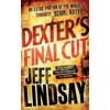 Jeff Lindsay Dexter's Final Cut