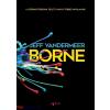 Jeff VanderMeer : Borne