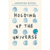 Jennifer Niven Holding Up The Universe