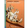 Jerome K. Jerome JEROME, JEROME K. - THREE MAN IN A BOAT + CD