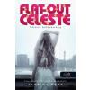 Jessica Park Flat Out Celeste - Celeste bolondulásig