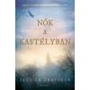 Jessica Shattuck Nők a kastélyban