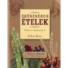 Jethro Kloss EGÉSZSÉGES ÉTELEK - VISSZA AZ ÉDENKERTBE 2.