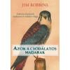 Jim Robbins Azok a csodálatos madarak