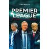 Jim White A Premier League története 10 mérkőzésben