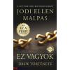 Jodi Ellen Malpas : Ez vagyok - Drew története