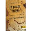 Joe Abercrombie A PENGE MAGA - AZ ELSŐ TÖRVÉNY ELSŐ KÖNYV - FŰZÖTT -