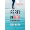 John Gray Férfi és Női kapcsolatok