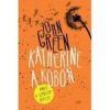 John Green KATHERINE A KÖBÖN - KÖTÖTT