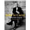 John Le Carré LE CARRÉ, JOHN - GALAMBOK ALAGÚTJA