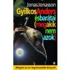 Jonas Jonasson JONASSON, JONAS - GYILKOS ANDERS ÉS BARÁTAI (MEG AKIK NEM AZOK)