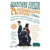 Jonathan Evison EVISON, JONATHAN - A GONDOSKODÁS ALAPJAI