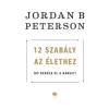 Jordan B. Peterson 12 szabály az élethez