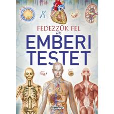 Jordi Vigué - FEDEZZÜK FEL AZ EMBERI TESTET - TUDÁSTÁR gyermek- és ifjúsági könyv