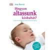 Judy Barratt Hogyan altassunk kisbabát?