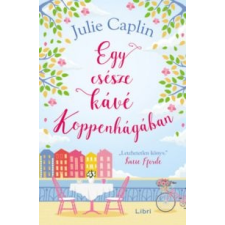 Julie Caplin Egy csésze kávé Koppenhágában irodalom