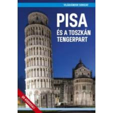 Juszt Róbert Pisa és a toszkán tengerpart idegen nyelvű könyv