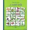 Kairosz Kiadó Regöly-Mérei Andrea: A mesék kertje