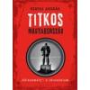 """Kalligram Könyvkiadó Gervai András: Titkos Magyarország - """"Célszemély"""": a társadalom"""