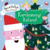 - KARÁCSONYI KALAND - BEN & HOLLYS LITTLE KINGDOM