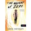 Karen Fortunati The Weight of Zero - Semmi súlya