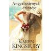 Karen Kingsbury Angyalszárnyak érintése