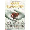 Karin Slaughter : Kegyetlen kötelékek