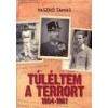 Kárpátia Stúdió Túléltem a terrort - Vaszkó Tamás