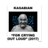 Kasabian For Crying Out Loud (CD)
