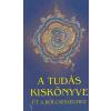 Kassák Kiadó A tudás kiskönyve - Út a bölcsességhez