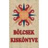 Kassák Könyv- és Lapkiadó Bölcsek kiskönyve (P)