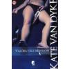 Kate Van Dyke Valóra vált rémálom