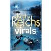 Kathy Reichs VIRALS - FERTŐZÖTTEK