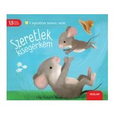 Katja Reider, Sebastien Braun Szeretlek, kisegérkém gyermek- és ifjúsági könyv
