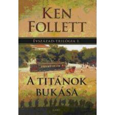 Ken Follett A Titánok bukása regény