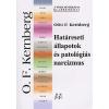 Kernberg, Otto F. Határeseti állapotok és patológiás narcizmus