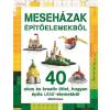 Kevin Hall - MESEHÁZAK ÉPÍTÕELEMEKBÕL (LEGO)