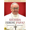 Kicsoda Ferenc pápa? (DVD)